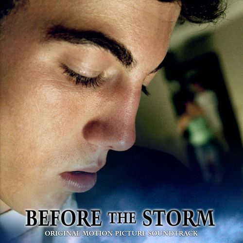 Before the Storm: Original Motion Picture Soundtrack