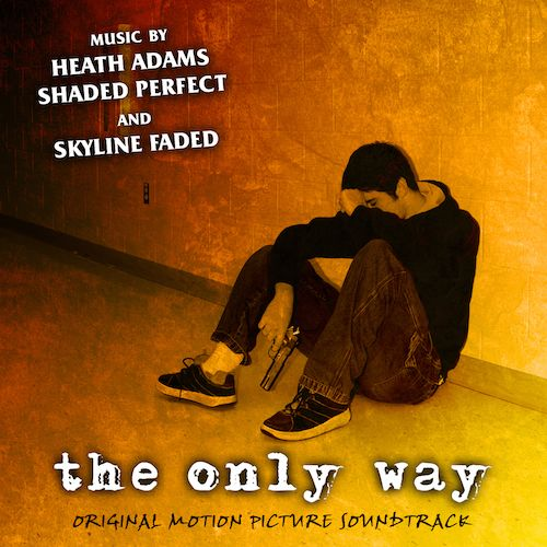 The Only Way: Original Motion Picture Soundtrack
